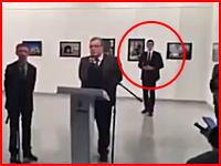 ロシア大使射殺の全体が見れる新しい映像がアップされる。これは防げないわ。